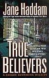 True Believers: A Gregor Demarkian Novel (The Gregor Demarkian Holiday Mysteries Book 17)