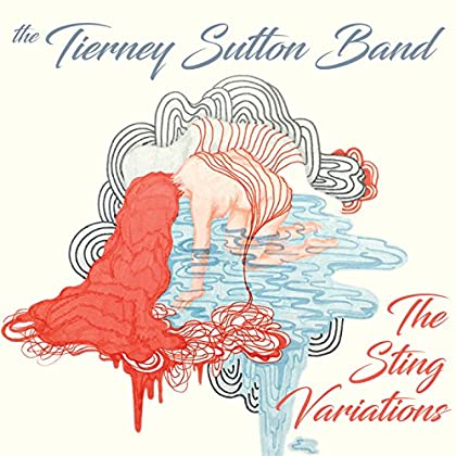 The Tierney Sutton Band - The Sting Variations