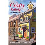 A Crafty Killing (Victoria Square Mysteries)by Lorraine Bartlett
