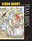 Learn About . . . Texas Birds