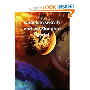 Quantum Gravity and the Standard Model: Nigel Cook: 9781470997458: Amazon.com: Books