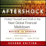 Aftershock: Protect Yourself and Profit in the Next Global Financial Meltdown   David Wiedemer,Robert A. Wiedemer,Cindy S. Spitzer