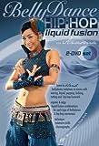 Bellydance: Hip-Hop Liquid Fusion [DVD] [Import]