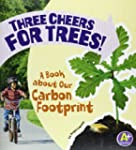 Three Cheers for Trees!: A Book about...