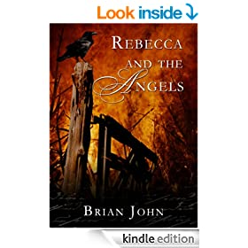 Rebecca and the Angels (The Angel Mountain Saga)