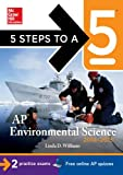 5 Steps to a 5 AP Environmental Science, 2014-2015 Edition (5 Steps to a 5 on the Advanced Placement Examinations Series)