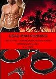Dead Man Running: Book Two - Supernatural Bounty Hunter Romance Novellas
