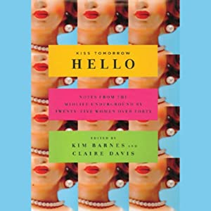 Kiss Tomorrow Hello Audiobook