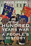 img - for The Hundred Years War: A People's History book / textbook / text book