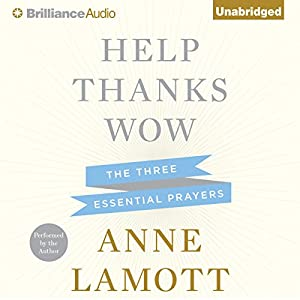 Help, Thanks, Wow Audiobook