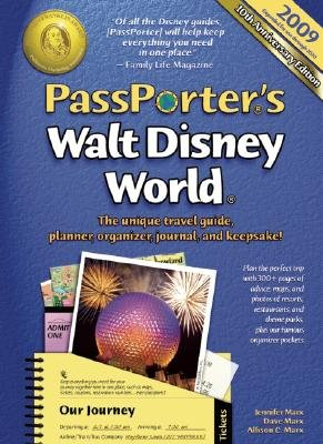 Passporter's Walt Disney World: The Unique Travel Guide, Planner, Organizer, Journal, and Keepsake [PASSPORTERS WALT DISNEY W-2009]