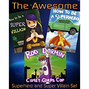The Awesome Superhero and Super Villain Set (3 Beautifully Illustrated Children's Picture Book)