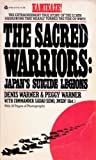 img - for The Sacred Warriors: Japan's Suicide Legions book / textbook / text book