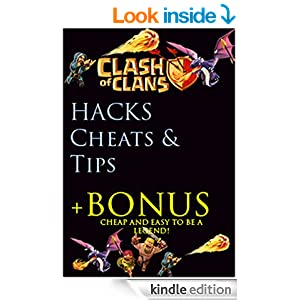 Clash of Clans Hack, Cheats & Tips and Game Guide: Cheap and Easy to