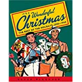 It's a Wonderful Christmas: The Best of the Holidays 1940-1965 ~ Susan Waggoner