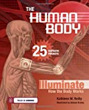 img - for The Human Body: 25 Fantastic Projects Illuminate How the Body Works (Build It Yourself series) book / textbook / text book
