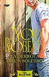 La derrota de un soltero (Nora Roberts)