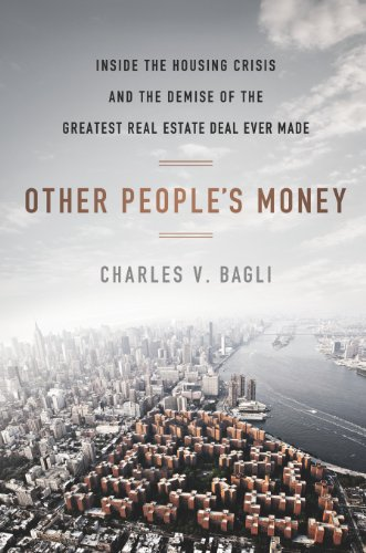 Charles V. Bagli - Other People's Money
