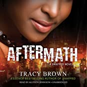 Aftermath: A Snapped Novel | [Tracy Brown]