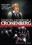 echange, troc Coffret david cronenberg : scanners ; chromosome 3