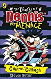 The Diary of Dennis the Menace: Canine Carnage (book 5)