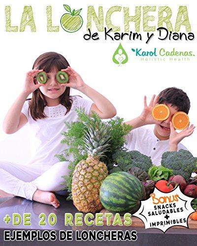 La Lonchera de Karim y Diana (Spanish Edition)