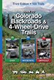 Guide to Colorado Backroads & 4-Wheel-Drive Trails, 3rd Edition
