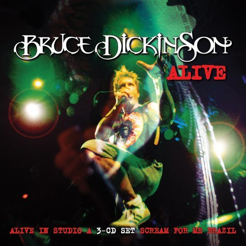 Alive in Studio a / Scream for by Bruce Dickinson (1900-08-02)