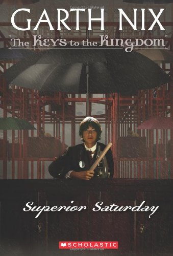 Cover of Superior Saturday (The Keys to the Kingdom #6)
