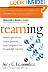 Teaming: How Organizations Learn, Inn...