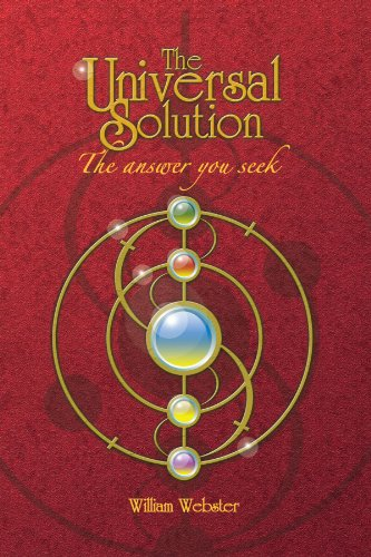 The Universal Solution: The answer you seek