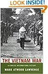 The Vietnam War: A Concise Internatio...