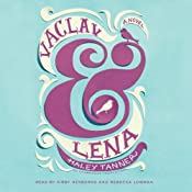 Vaclav & Lena: A Novel | [Haley Tanner]