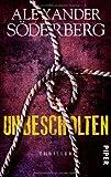 Unbescholten: Thriller (Die Sophie-Brinkmann-Trilogie, Band 1)