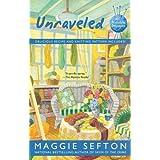 Unraveledby Maggie Sefton