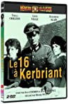 Le 16 � Kerbriant - �dition 2 DVD