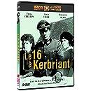 Le 16 à Kerbriant - Édition 2 DVD