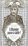 """Afficher """"L'Histoire passe à table !"""""""