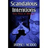 Scandalous Intentions ~ Antoine L. McAdoo