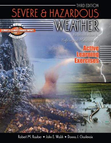 SEVERE AND HAZARDOUS WEATHER: AN INTRODUCTION TO HIGH...