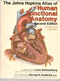 img - for The Johns Hopkins Atlas of Human Functional Anatomy book / textbook / text book