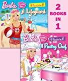 I Can Be a Pastry Chef/I Can Be a Lifeguard (Barbie) (Deluxe Pictureback)