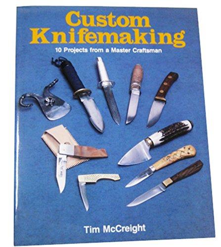 Custom Knifemaking (Soft Cover)
