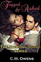 Tagged & Ashed (The Sterling Shore Series #2)