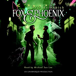 Fox and Phoenix | [Beth Bernobich]