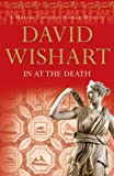 David Wishart In at the Death (Marcus Corvinus Mysteries)