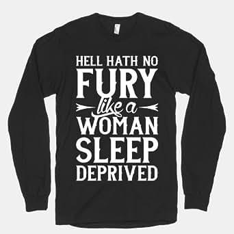 Amazon.com: Hell Hath No Fury Like A Woman Sleep Deprived: Clothing