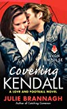Covering Kendall (Love and Football Novels)