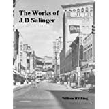 The Works of J.D Salingerby William Hitching