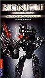 echange, troc Greg Farshtey - Bionicle, Tome 3 : Jeux de pouvoir